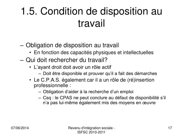 1.5. Condition de disposition au travail