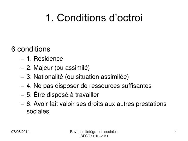 1. Conditions d'octroi