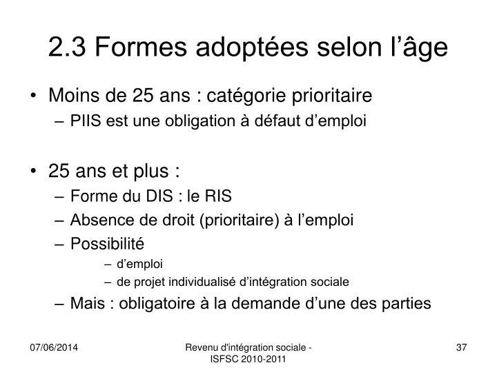 2.3 Formes adoptées selon l'âge