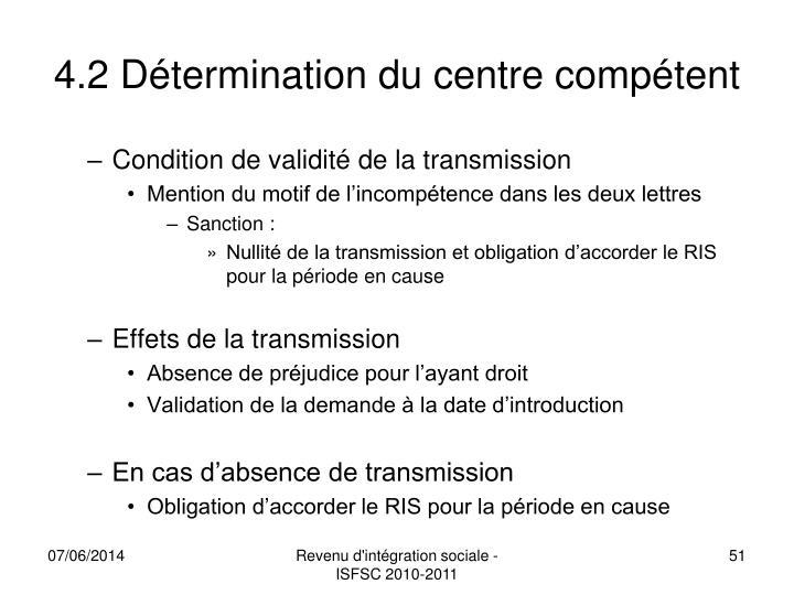 4.2 Détermination du centre compétent