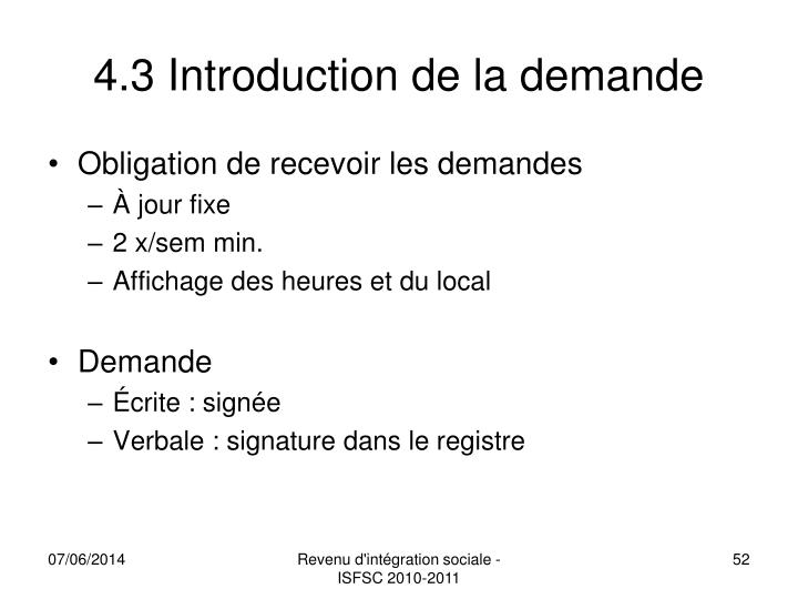 4.3 Introduction de la demande