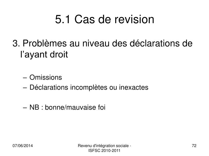 5.1 Cas de revision