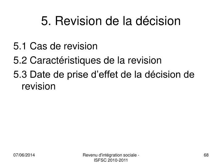 5. Revision de la décision