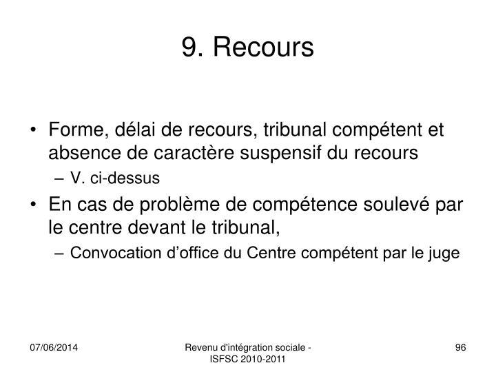 9. Recours