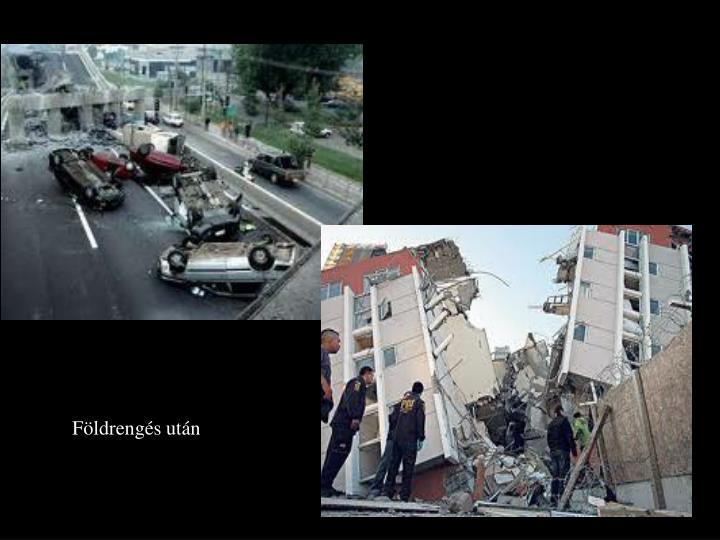 Földrengés után