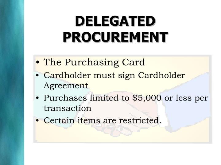 DELEGATED PROCUREMENT