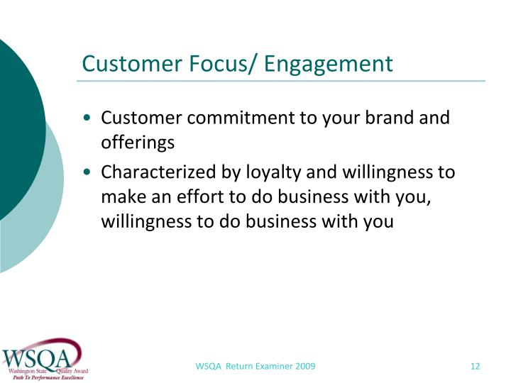 Customer Focus/ Engagement