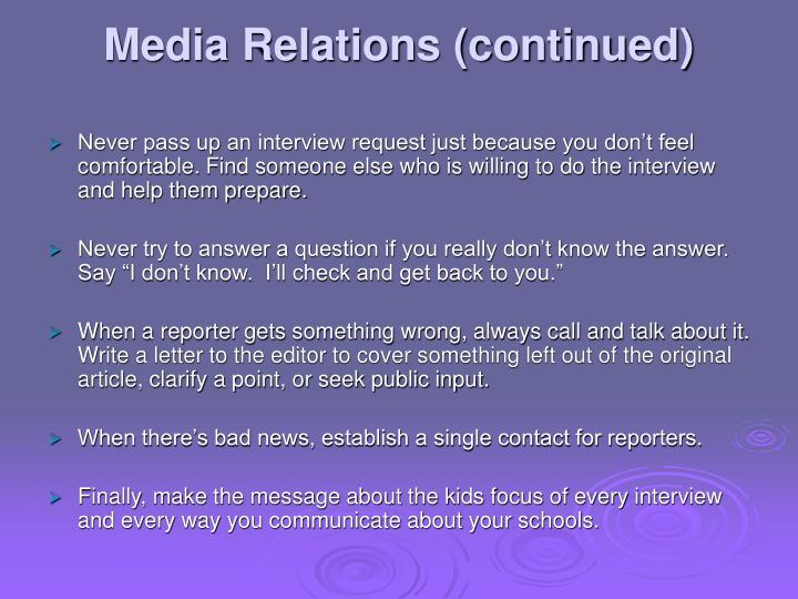 Media Relations (continued)