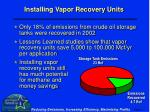 installing vapor recovery units