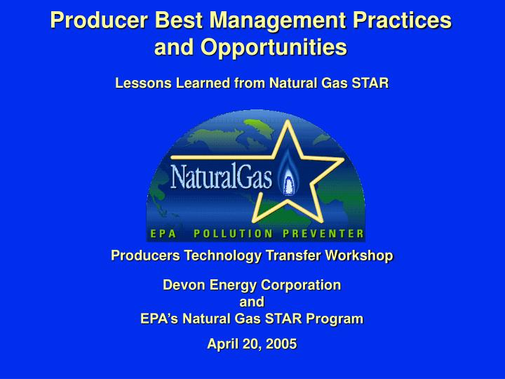 Producer best management practices and opportunities