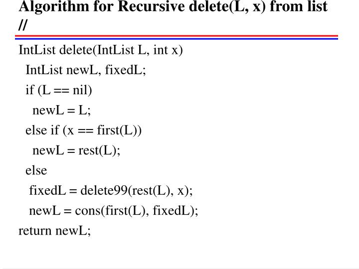 Algorithm for Recursive delete(L, x) from list //