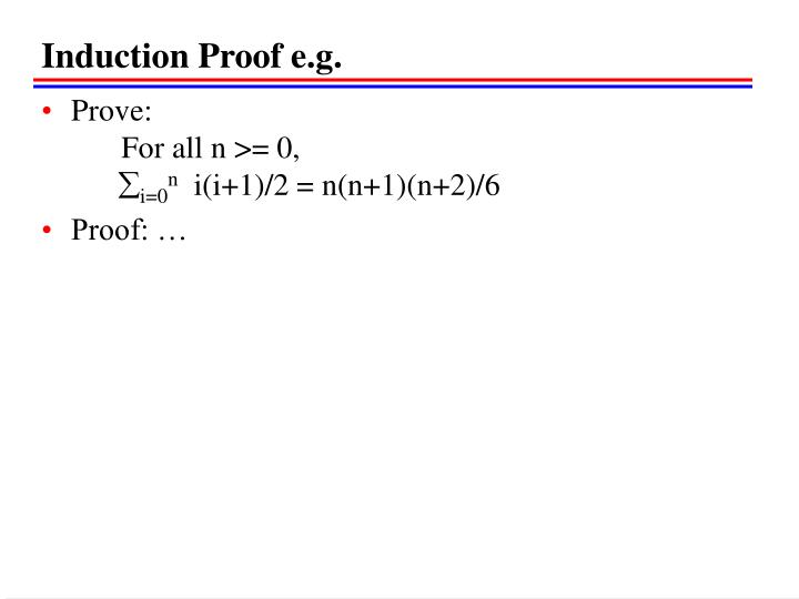 Induction Proof e.g.