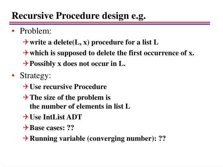 Recursive Procedure design e.g.