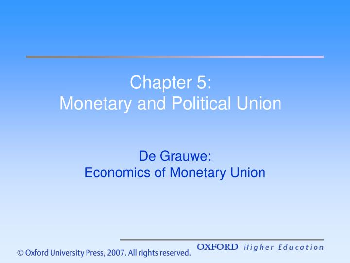 Chapter 5 monetary and political union