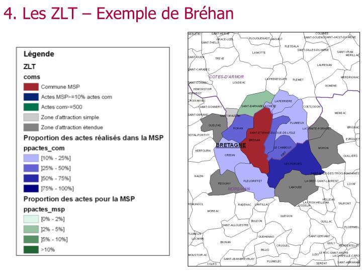 4. Les ZLT – Exemple de Bréhan