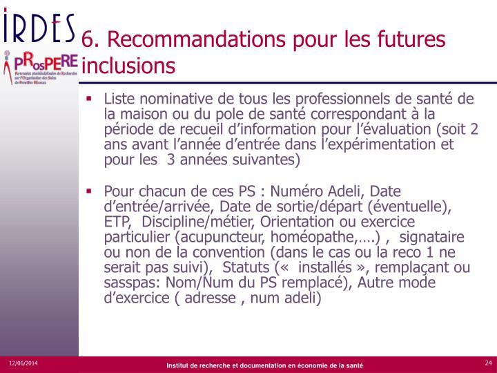 6. Recommandations pour les futures inclusions