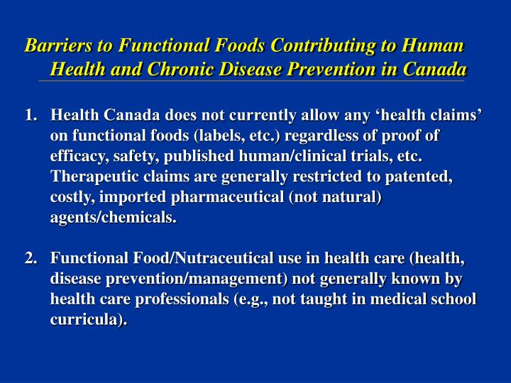 Barriers to Functional Foods Contributing to Human Health and Chronic Disease Prevention in Canada