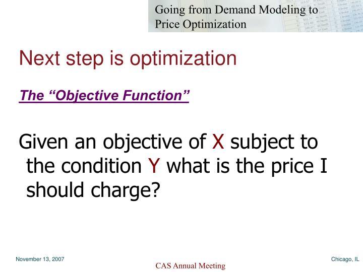 Next step is optimization