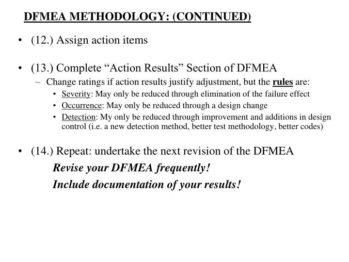 DFMEA METHODOLOGY: (CONTINUED)