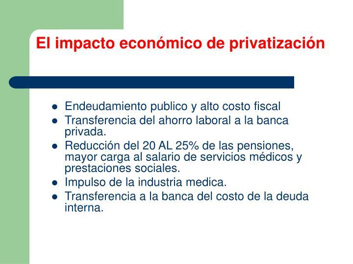 El impacto económico de privatización