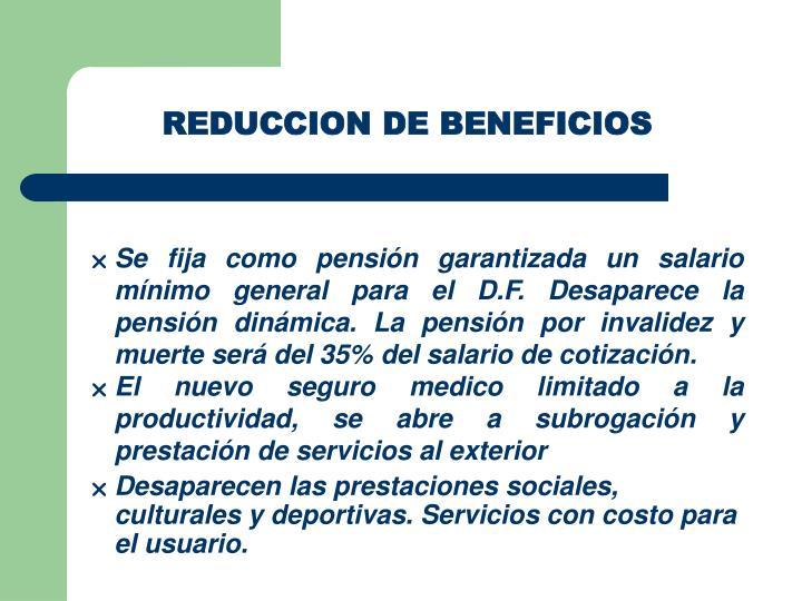 REDUCCION DE BENEFICIOS