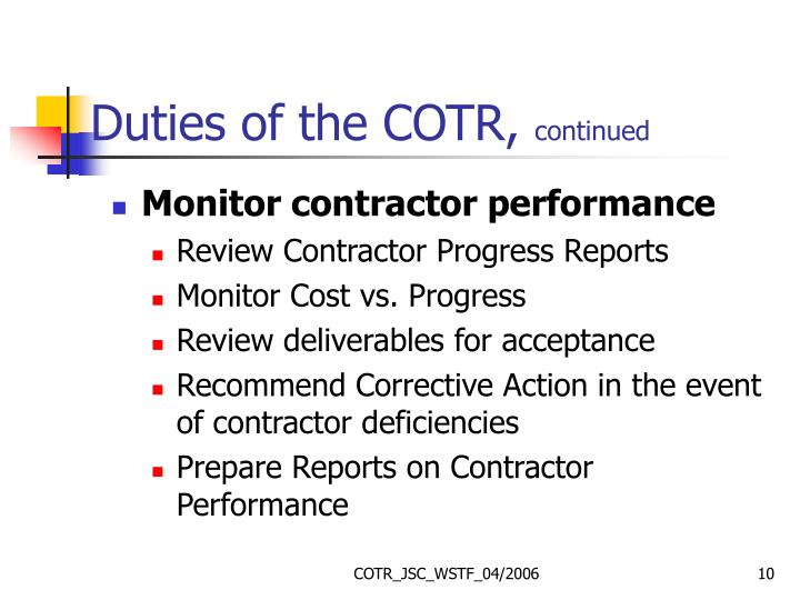 Duties of the COTR,