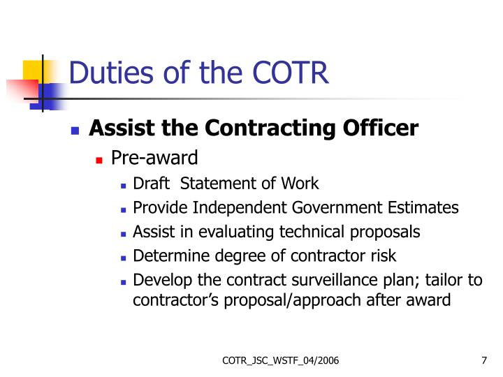 Duties of the COTR