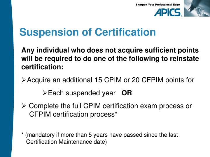 Any individual who does not acquire sufficient points will be required to do one of the following to reinstate certification: