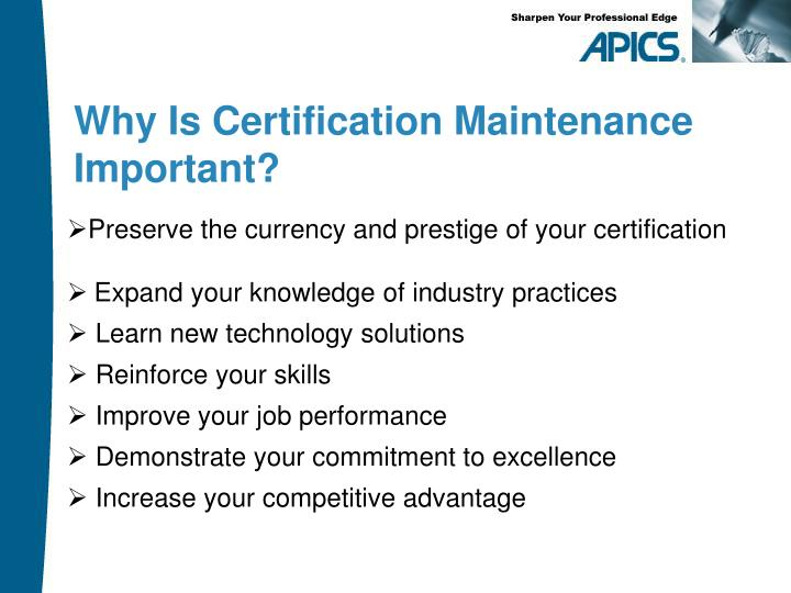 Preserve the currency and prestige of your certification