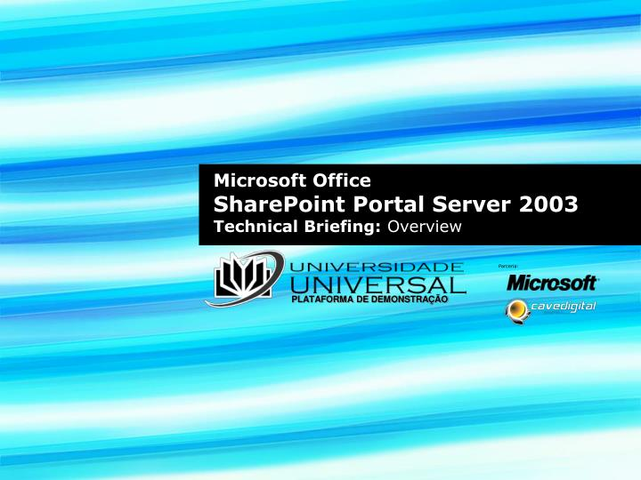 Microsoft office sharepoint portal server 2003 technical briefing overview