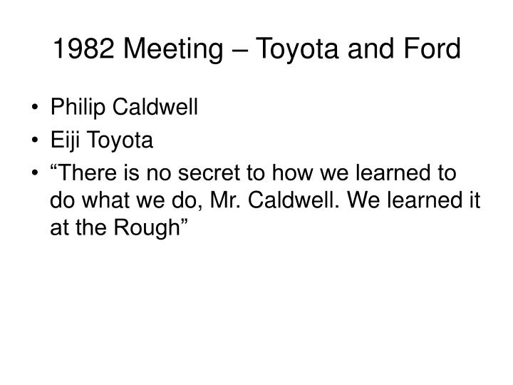 1982 Meeting – Toyota and Ford