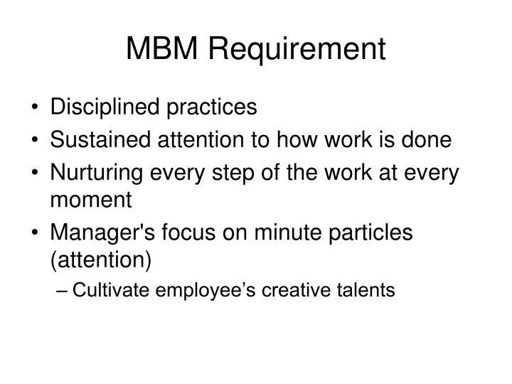 MBM Requirement