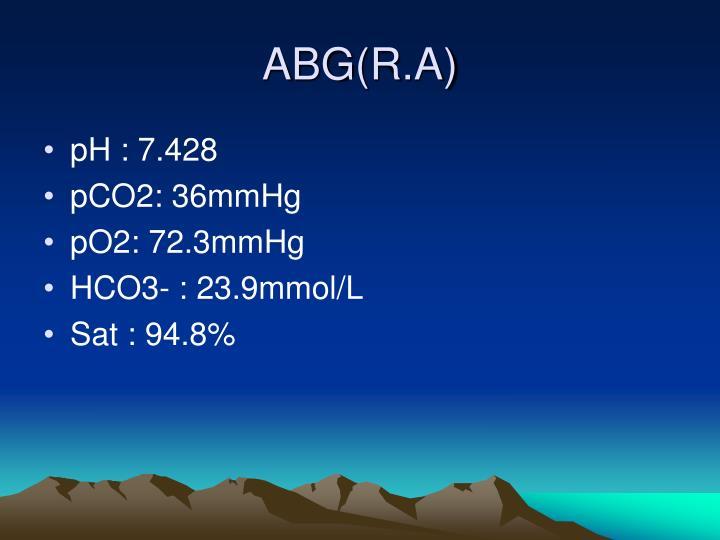ABG(R.A)