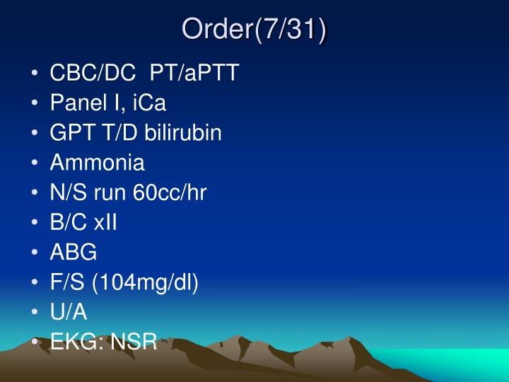 Order(7/31)