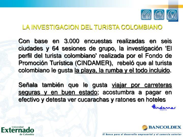 LA INVESTIGACION DEL TURISTA COLOMBIANO