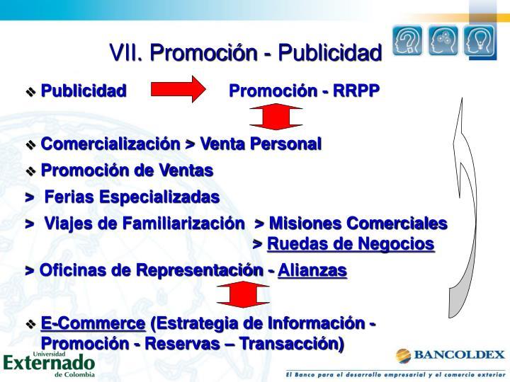 VII. Promoción - Publicidad