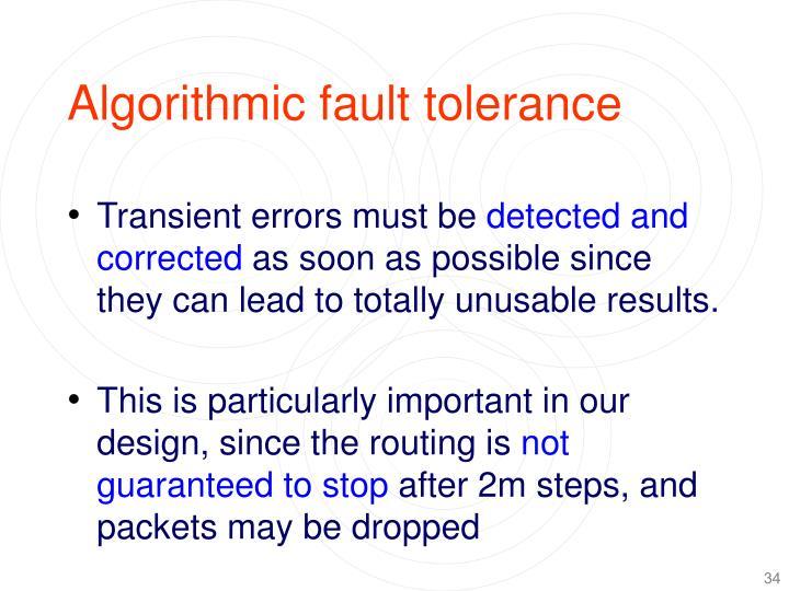 Algorithmic fault tolerance