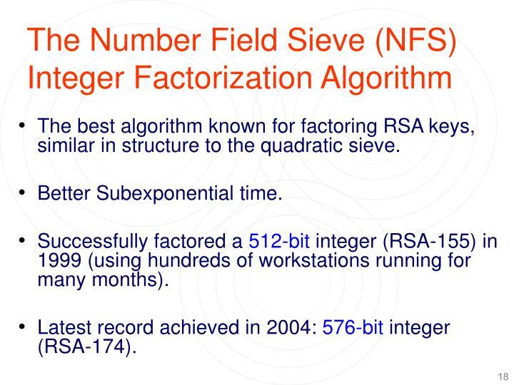 The Number Field Sieve (NFS) Integer Factorization Algorithm