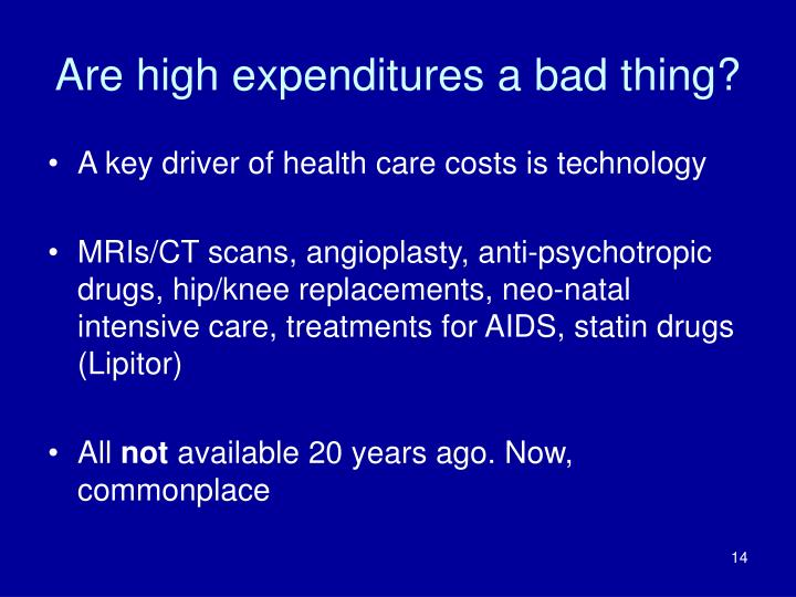 Are high expenditures a bad thing?