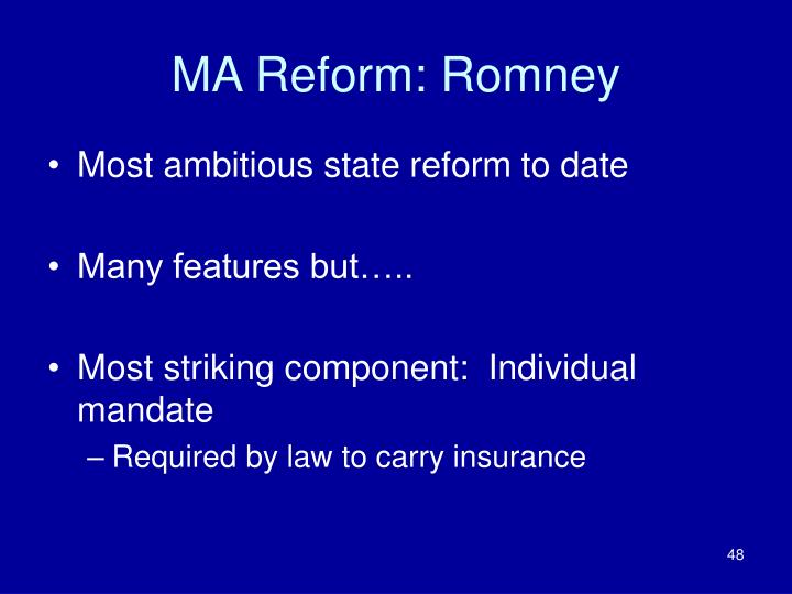 MA Reform: Romney