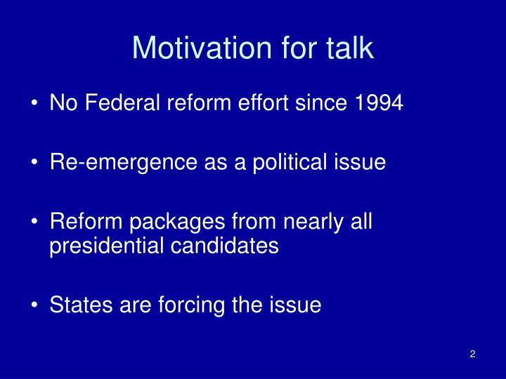 Motivation for talk