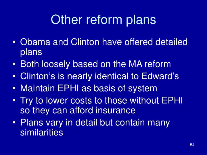 Other reform plans