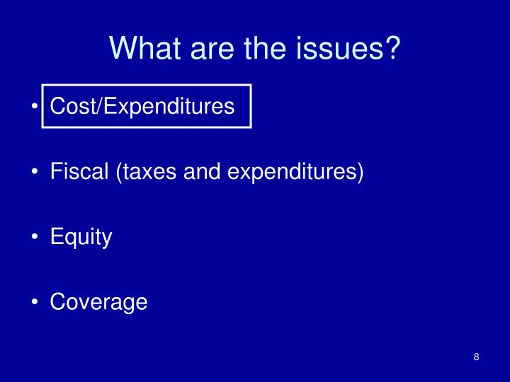 What are the issues?