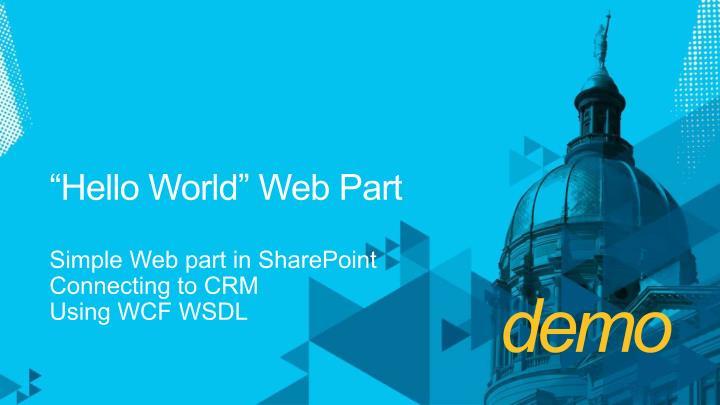 """Hello World"" Web Part"