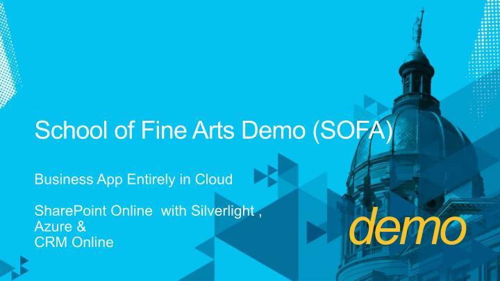 School of Fine Arts Demo (SOFA)