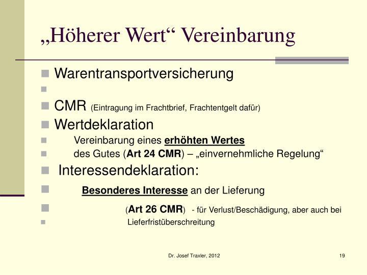 """""""Höherer Wert"""" Vereinbarung"""