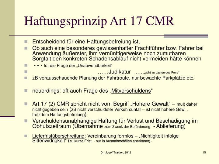 Haftungsprinzip Art 17 CMR