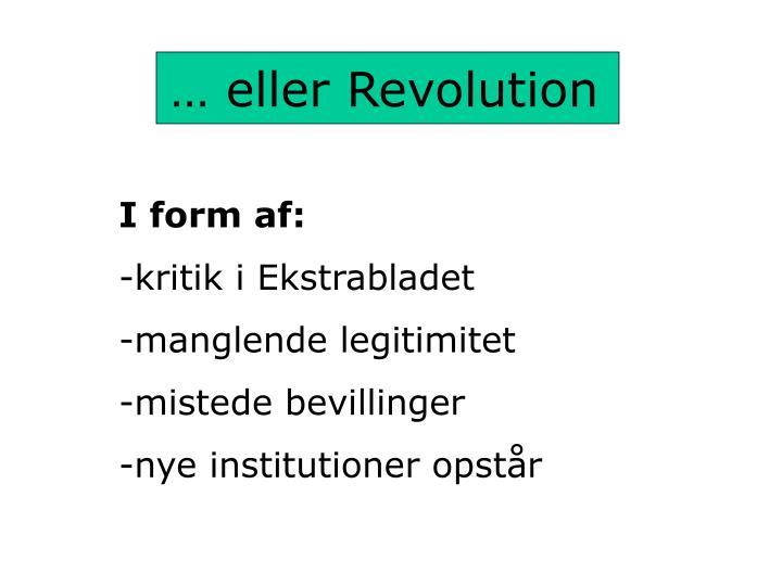 … eller Revolution