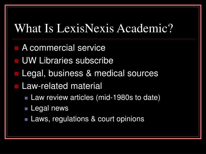 What Is LexisNexis Academic?