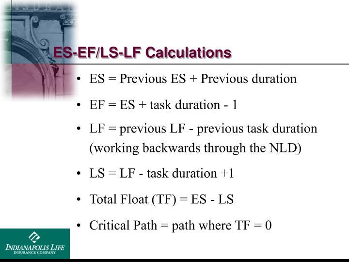 ES-EF/LS-LF Calculations